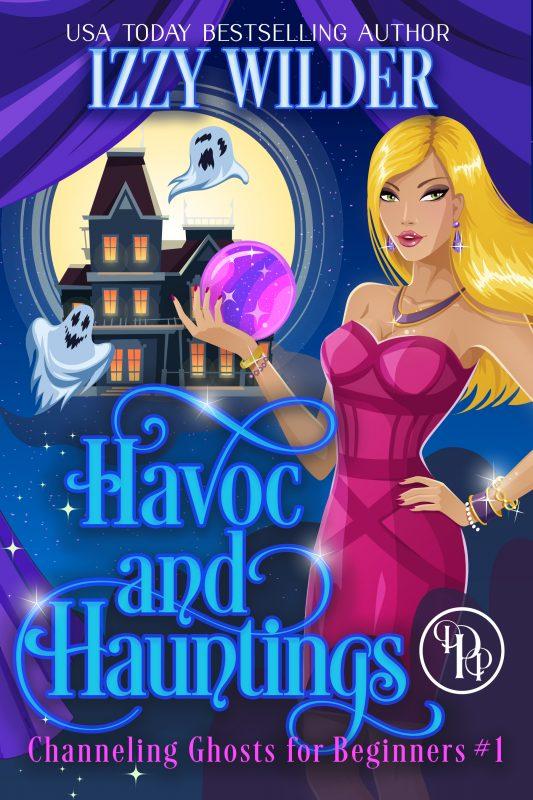 Havoc and Hauntings