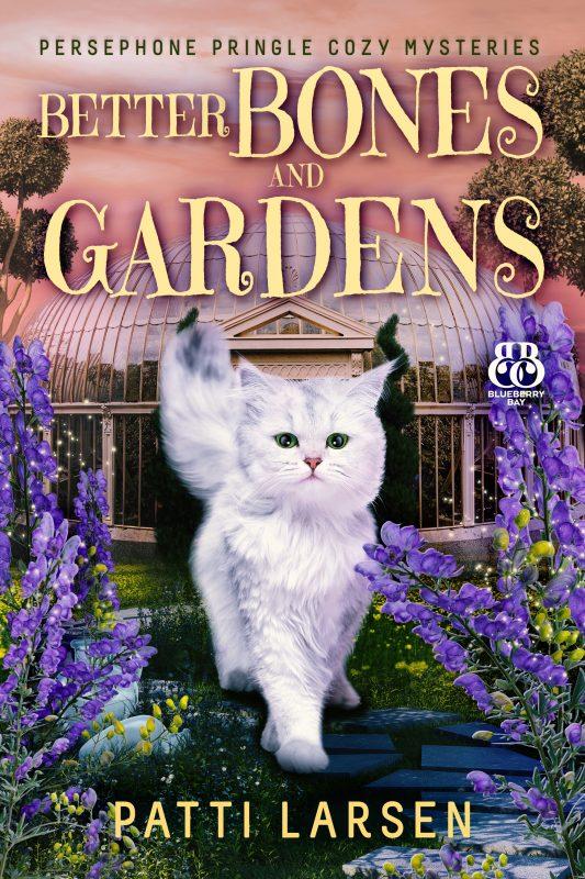 Better Bones and Gardens